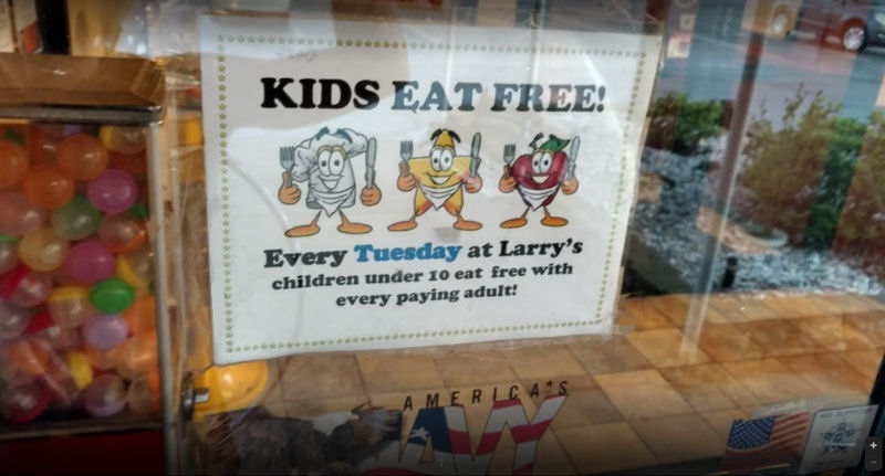 Kids eat Free on Tuesdays at Larrys Restaurant